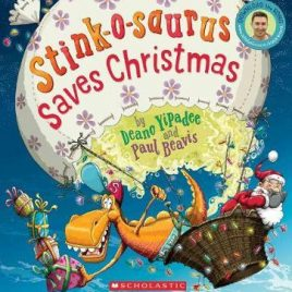 Stink-o-saurus Saves Christmas Book with CD (Paperback)
